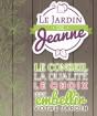 LES JARDINS DE JEANNE